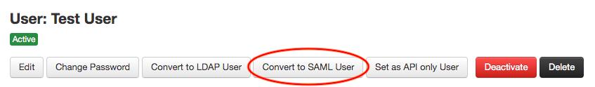 Convert to SAML User