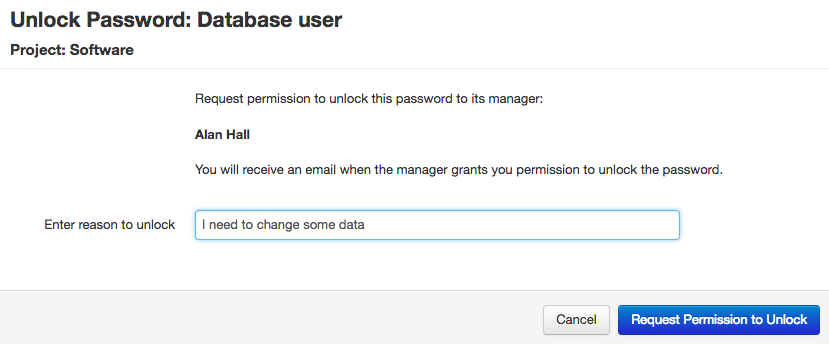 Entering a reason to request to unlock a password