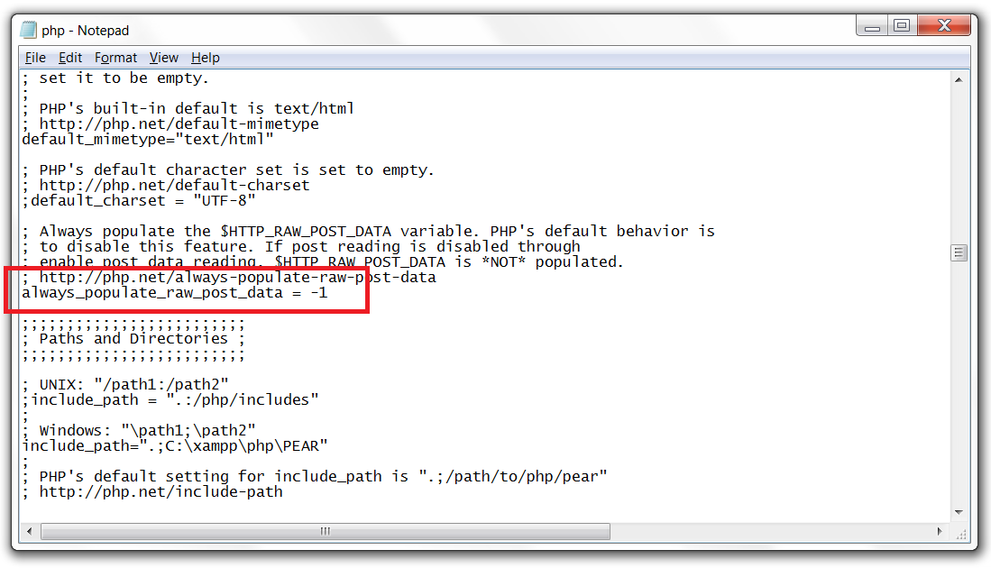 Set always_populate_raw_post_data=-1